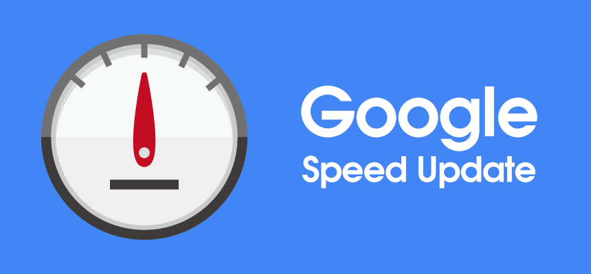 Googleが2018年7月9日よりSpeed Update(スピードアップデート)を正式導入!ページスピード改善は待ったなし!